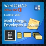 Mail Merge – Letters, Envelopes & Labels in Microsoft Word