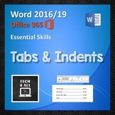 Tabs & Indents in Microsoft Word
