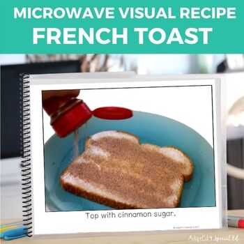 Microwave Visual Recipe: French Toast Special Education