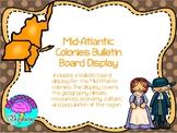 Mid-Atlantic Colonies Bulletin Board Display