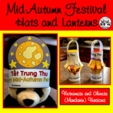 Mid-Autumn (Moon) Festival Hats and Lanterns