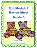 Mid Module 1 Review Sheet - Grade 5 (Eureka Math / Engage New York)