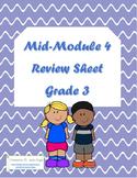 Mid-Module 4 Review Sheet - Grade 3 (Eureka Math / Engage NY)