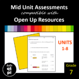 Grade 7 Mid Unit Assessments compatible with Open Up Resources Math
