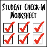 Student Check-In Worksheets
