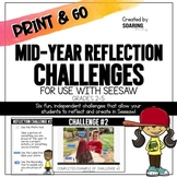 Mid-Year Reflection Challenges | For Use with Seesaw