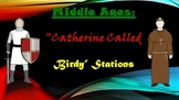Middle Ages: Catherine Called Birdy Stations