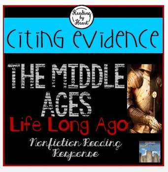 Middle Ages Citing Evidence Life Long Ago Reading Response
