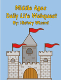 Middle Ages Daily Life Webquest (Great Lesson Plan)