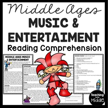 Middle Ages Entertainment and Music Reading Comprehension Worksheet