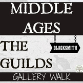 Middle Ages Gallery Walk Activity of the Medieval Guilds