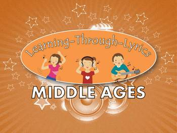 """Middle Ages """"Learning Through Lyrics"""" Lesson"""
