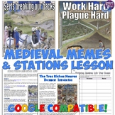 Middle Ages Meme Project and Stations Lesson