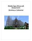 Middle Ages Minecraft Assignment:  Build A Cathedral