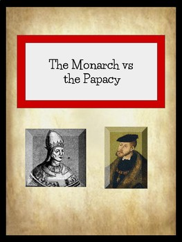Middle Ages: Monarch vs Papacy