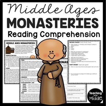 Middle Ages Monasteries Reading Comprehension, European an