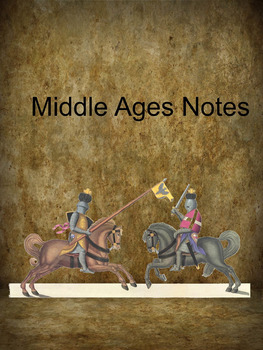 Middle Ages Notes