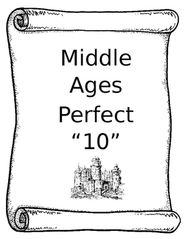 "Middle Ages Perfect ""10"" Project"