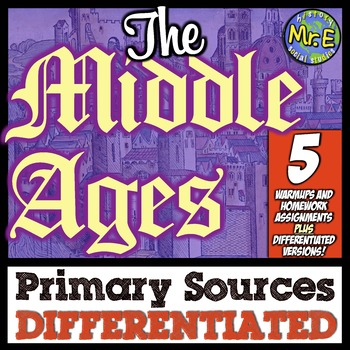 Middle Ages Primary Sources: 5 DIFFERENTIATED Primary Source for Middle Ages!