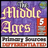 Middle Ages Primary Sources: 5 DIFFERENTIATED Primary Sour