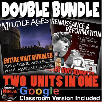 Middle Ages & Renaissance/Reformation Units Bundled - PPTs, Worksheets, Lesson P