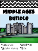 Middle Ages Slideshow, Guided Notes, Quiz Bundle