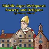 Middle Ages Webquest: Society and Religion