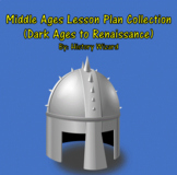 Middle Ages Lesson Plan Collection (Dark Ages to Renaissance)