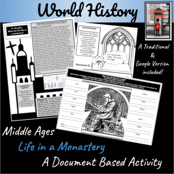 Middle Ages: What was life like in a monastery? Document Based Activity
