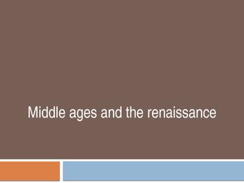 Middle Ages and Renaissance