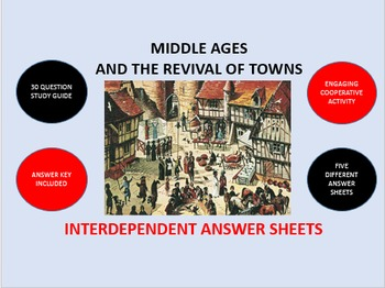 Middle Ages and the Revival of Towns: Interdependent Answer Sheets Activity