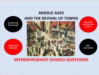 Middle Ages and the Revival of Towns: Interdependent Divided Questions Activity