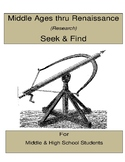 Middle Ages thru Renaissance (Research)  Seek &Find