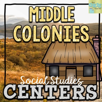 Middle Colonies Social Studies Centers