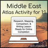 Middle East Geography Atlas Activity for 1:1 Google Drive