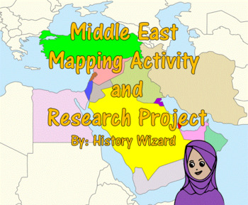 Middle East Mapping Activity and Research Project (2 Lesson Plans)