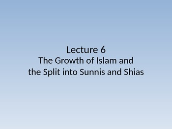 Middle East - The Early Centuries of Islam and Split into Sunni and Shia