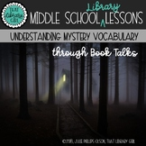 Mystery Vocabulary Book Talks - Middle School Library Lessons