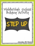 Middle & High School Bullying Activity: Step Up!