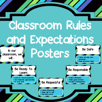 Classroom Rules and Expectations =Turquoise black posters