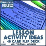 Student Engagement Strategies 48-Card Flip Deck for Middle and High School