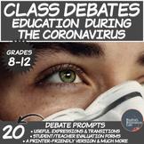 Middle/High School Debates:  Education & The Coronavirus