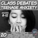 Middle/High School Debates Package:  Teenage Anxiety