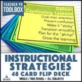 Instructional Strategies 48-Card Flip Deck for Middle and High School