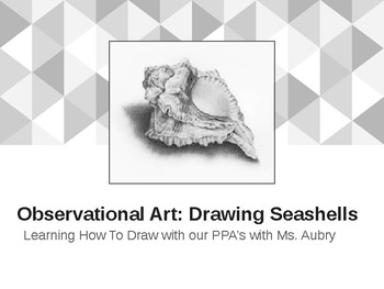 Middle/High School Observational Seashell Lesson Presentation