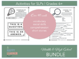 Middle & High School Speech Therapy Bundle LANGUAGE + FLUE