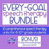 Middle & High School Speech Therapy Every-Goal 10 Unit Growing Bundle (21/22 SY)