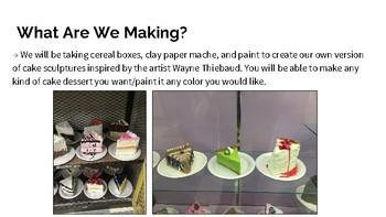 Middle/High School Wayne Thiebaud Cake Sculpture Project Lesson Plan Bundle