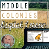 Middle/Mid-Atlantic Colonies Digital Lesson - Distance Learning