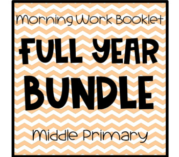Middle Primary Morning Work Booklet - NO PREP BUNDLE